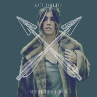 Kate Voegele - Shoot This Arrow