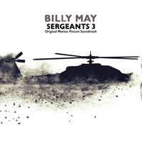 Billy May - Sergeants 3 (Original Motion Picture Soundtrack)