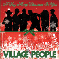 Village People - A Very Merry Christmas to You