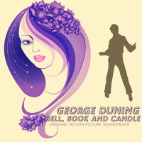 George Duning - Bell, Book and Candle (Original Motion Picture Soundtrack)