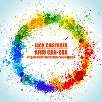 Jack Costanzo - Afro Can-Can (Original Motion Picture Soundtrack)