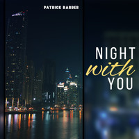 Patrick Barber - Night with You