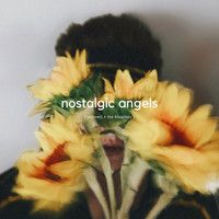 Tanner + the bleaches - Nostalgic Angels