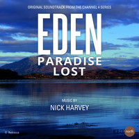 Nick Harvey - Eden (Music from the Original TV Series)