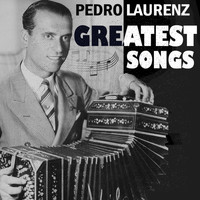 Pedro Laurenz - Greatest Songs