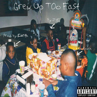 Jye - Grew up Too Fast