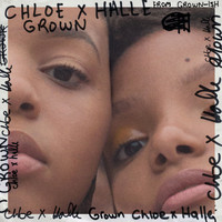 Chloe x Halle - Grown (from Grown-ish)