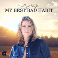 Sally Night - My Best Bad Habit