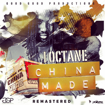 I-Octane - China Made (Remastered) - Single