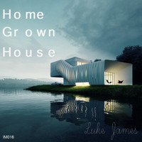 Luke James - Home Grown House
