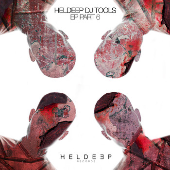 Tom & Jame, Roger Horton, Syskey - HELDEEP DJ Tools EP - Part 6