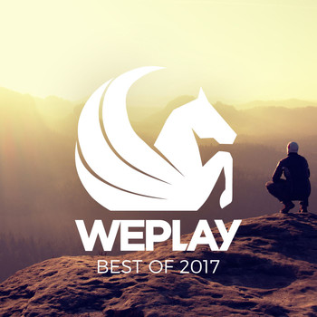 Various Artists - Best of WEPLAY 2017 (Explicit)