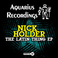 Nick Holder - The Latin Thing EP
