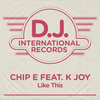 Chip E - Like This