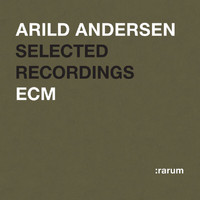Arild Andersen - Selected Recordings