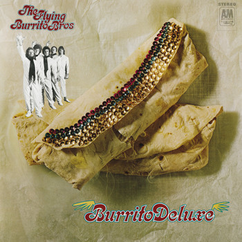 The Flying Burrito Brothers - Burrito Deluxe