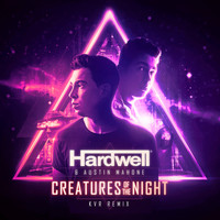 Hardwell - Creatures Of The Night (KVR Remix)
