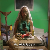 Pumarosa - Piano Sessions Unplugged - EP
