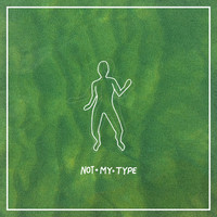 s. lyre - Not My Type