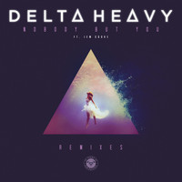 Delta Heavy (featuring Jem Cooke) - Nobody But You (Remixes)