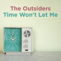 The Outsiders - Time Won't Let Me (New Stereo Mix) [feat. Sonny Geraci]