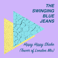 The Swinging Blue Jeans - Hippy Hippy Shake (Tower of London Mix)