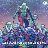 Kannibalen & Friends - All I Want For Christmas Is Bass Vol. 2 (Explicit)