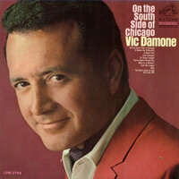 Vic Damone - On the South Side of Chicago