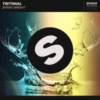 Tritonal - Shinin' Bright