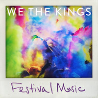 We The Kings - Festival Music