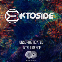 Ektoside - Unsophisticated Intelligence