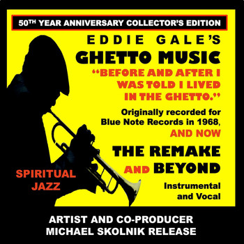 Eddie Gale - Eddie Gale's Ghetto Music - The Remake and Beyond 50th Year Anniversary Collector's Edition