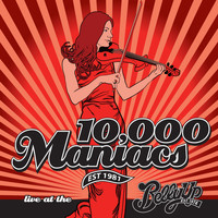 10,000 Maniacs - Live at the Belly Up