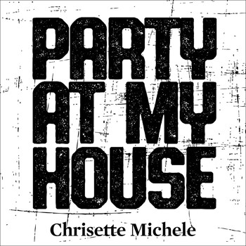 Chrisette Michele - Party at My House