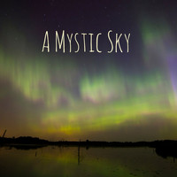 Meditation Music Zone - A Mystic Sky