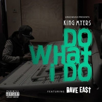 Dave East - Do What I Do (feat. Dave East)