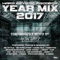 How Hard - Hard Kryptic Records Yearmix 2017 (Continuously Mixed by How Hard) (Explicit)