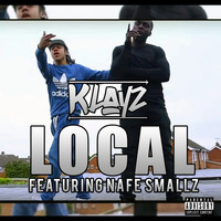 Nafe Smallz - Local (Loco) [feat. Nafe Smallz]