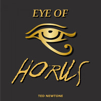 Ted Newtone - Eye of Horus