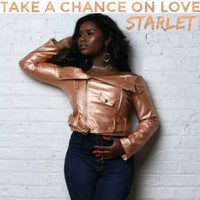 Starlet - Take a Chance on Love