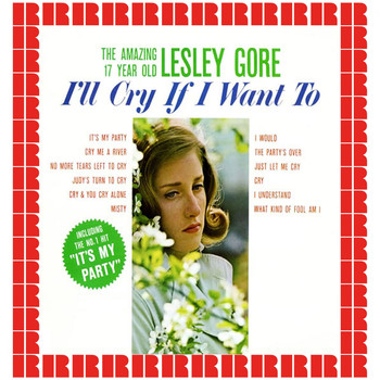 Lesley Gore - I'll Cry If I Want To (Hd Remastered Edition)