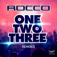 Rocco - One, Two, Three (Remixes)