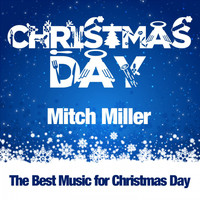Mitch Miller - Christmas Day