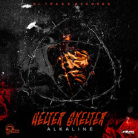 Alkaline - Helter Skelter - Single