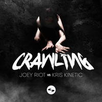 Joey Riot - Crawling EP