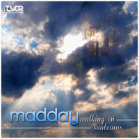 Madday - Walking On Sunbeams