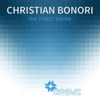 Christian Bonori - The Street Sound