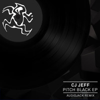 Cj Jeff - Pitch Black EP
