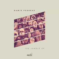Damir Pushkar - The Jungle EP
