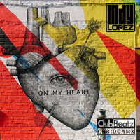 Indy Lopez - On My Heart